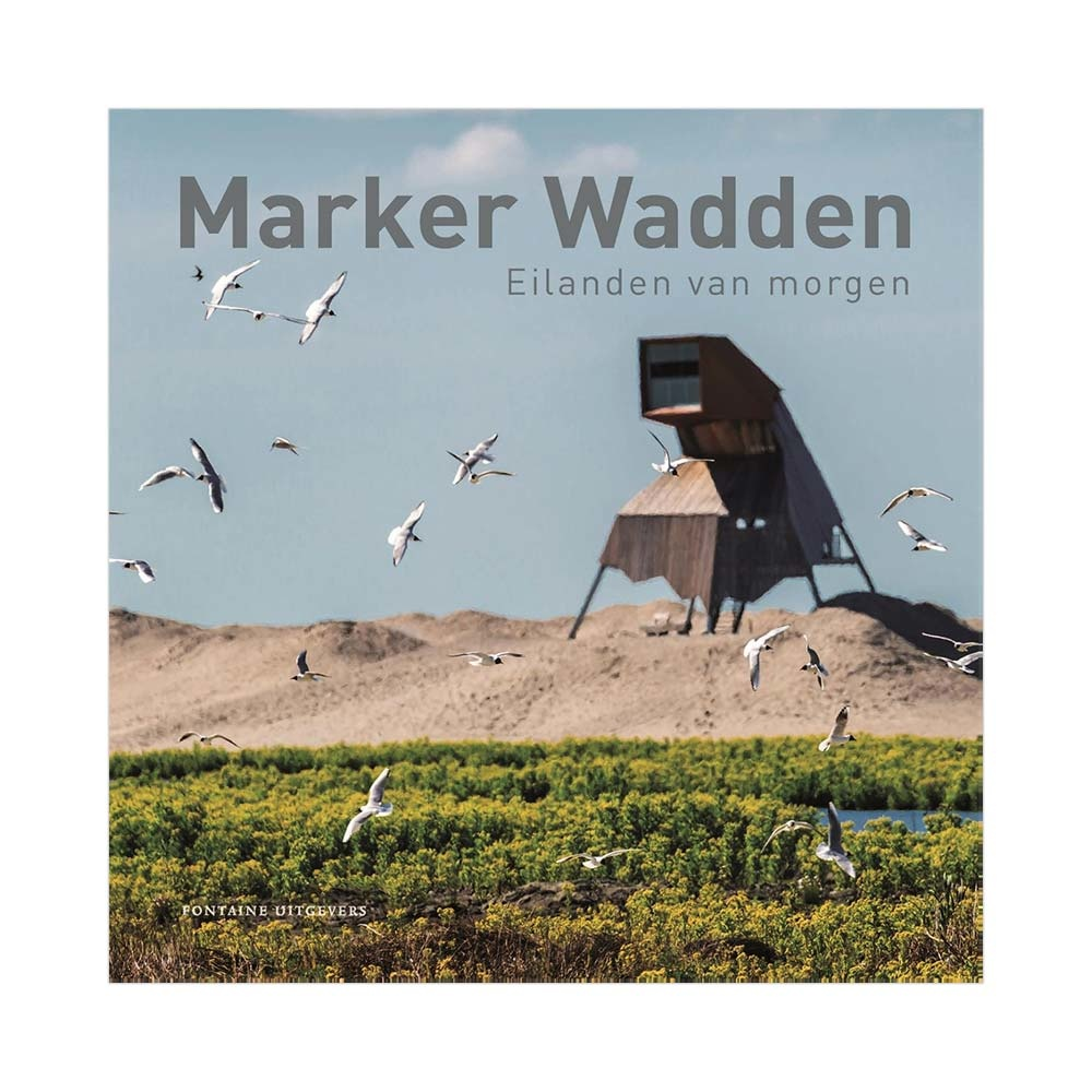 Marker Wadden - Eilanden van morgen