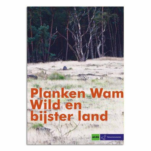 Planken Wambuis - Wild en Bijster Land